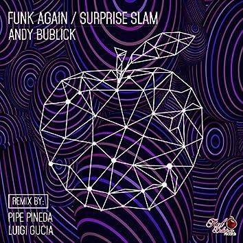 Funk Again / Surprise Slam