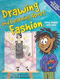 Drawing and Learning About Fashion: Using Shapes and Lines (Sketch It!)