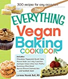 The Everything Vegan Baking Cookbook: Includes Chocolate-Peppermint Bundt Cake, Peanut Butter and...