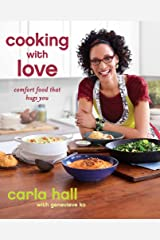 Cooking with Love: Comfort Food That Hugs You Paperback
