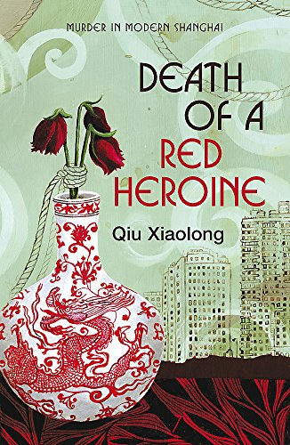 Xiaolong, Q: Death of a Red Heroine