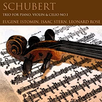 Schubert: Trio for Piano, Violin & Cello No. 1
