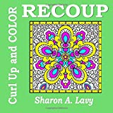 Recoup: Volume 2 (Curl Up and COLOR)