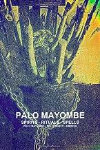 palo mayombe spirits rituals spells