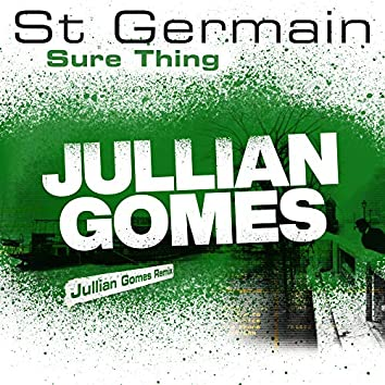 Sure Thing (Jullian Gomes Remix)