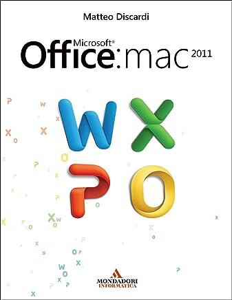 Microsoft Office: Mac 2011 (Argomenti generali)
