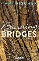 Burning Bridges: Roman (Fletcher University 1)