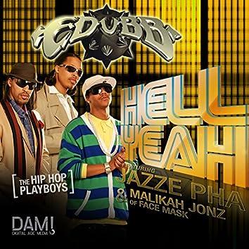 Hell Yeah (feat. Jazze Pha & Malikah Jonz) - Single