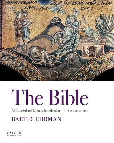 Compare Textbook Prices for The Bible: A Historical and Literary Introduction 2 Edition ISBN 9780190621308 by Ehrman, Bart D.