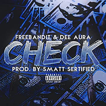 Check (feat. Freebandit & Dee Aura)