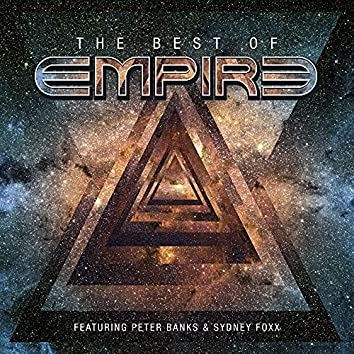 The Best Of Empire (feat. Peter Banks and Sydney Foxx)