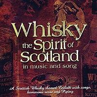 Whisky: the Spirit of Scotla