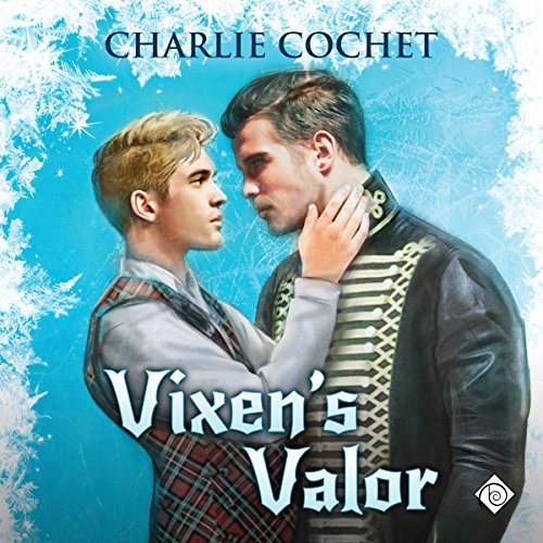 Vixen's Valor Audiobook By Charlie Cochet cover art