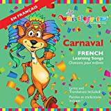 CARNAVAL -- French Learning Songs