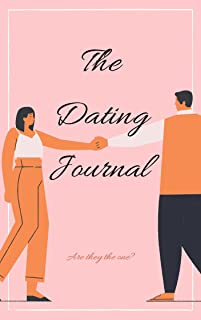 The Dating Journal: Are they the one?