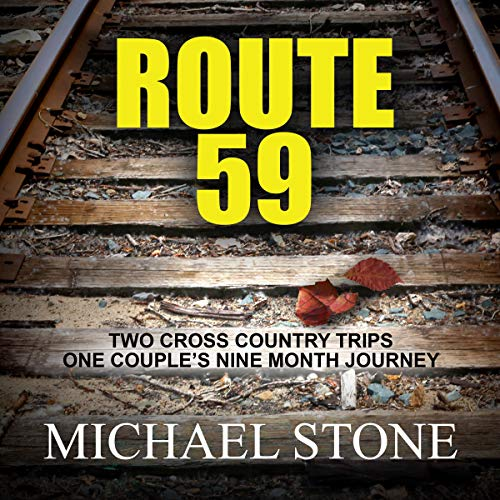 Route 59 Audiobook By Michael Stone cover art
