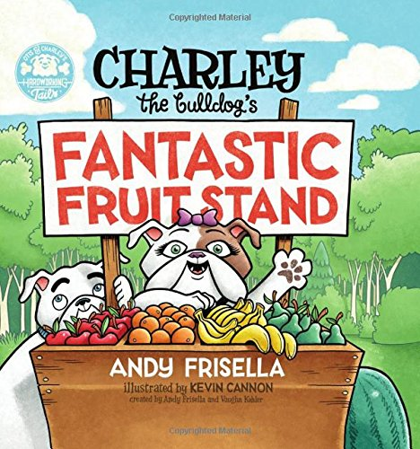 Charley the Bulldog's Fantastic Fruit Stand