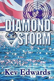 Diamond Storm (International Marine Police Book 5) by [Kev Edwards, Fiona Scott]