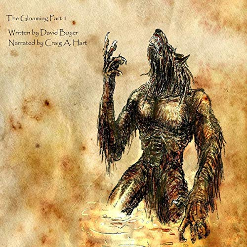 The Gloaming, Part 1 audiobook cover art