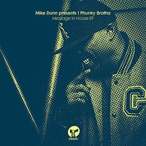 Mike Dunn & 1 Phunky Brotha
