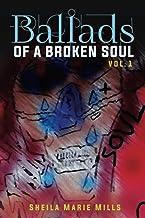 Ballads of a Broken Soul Vol 1