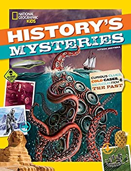 History s Mysteries  Curious Clues Cold Cases and Puzzles From the Past  National Geographic Kids