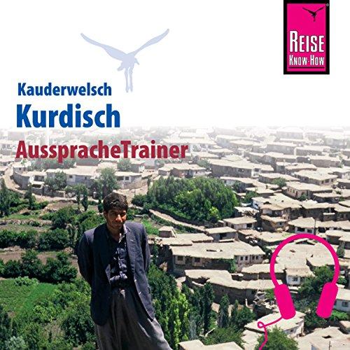 Kurdisch (Reise Know-How Kauderwelsch AusspracheTrainer) Titelbild