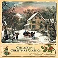 Children's Christmas Classics by Postcard Christmas (2013-05-03)
