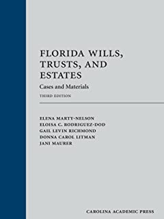 Florida Wills, Trusts, and Estates: Cases and Materials