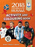 2018 Fifa World Cup Russia Activity and Colouring Book (World Cup Russia 2018)