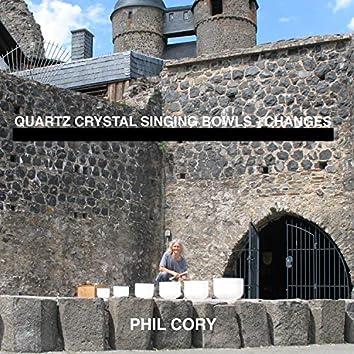 Quartz Crystal Singing Bowls - Changes