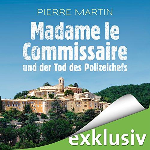 Madame le Commissaire und der Tod des Polizeichefs (Isabelle Bonnet 3) cover art