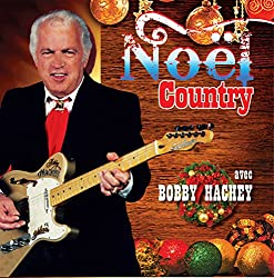 Bobby Hachey//Noel Country