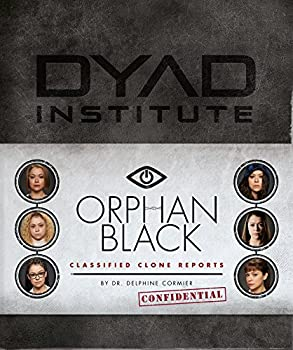 Orphan Black Classified Clone Reports  The Secret Files of Dr Delphine Cormier