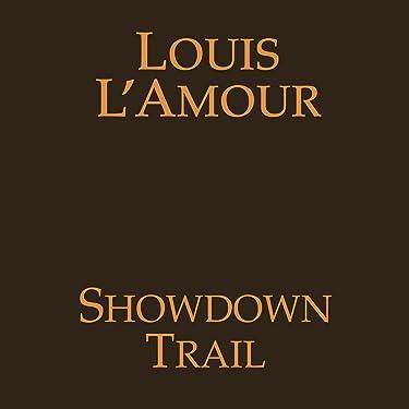 Showdown Trail (Dramatized)
