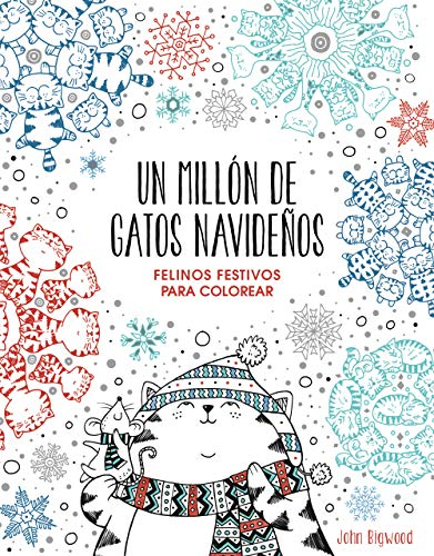 Un millón de gatos navideños: felinos festivos para colorear (Obras diversas)
