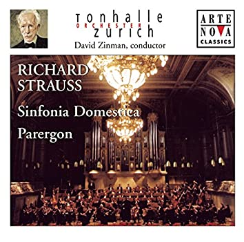 Richard Strauss: Sinfonia Domestica; Parergon