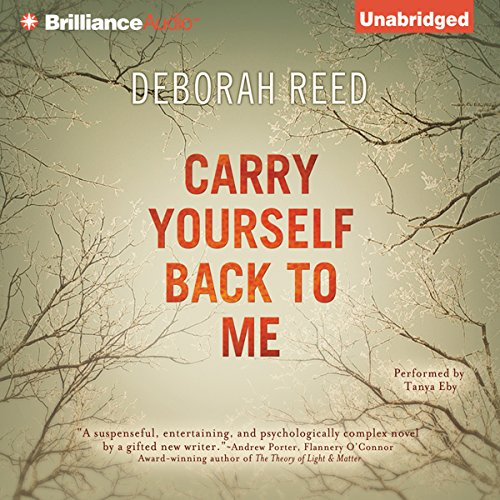 Carry Yourself Back to Me audiobook cover art