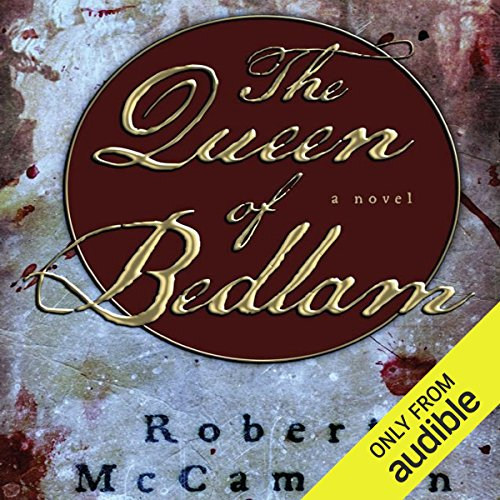 The Queen of Bedlam     A Matthew Corbett Novel, Book 2              By:                                                                                                                                 Robert R. McCammon                               Narrated by:                                                                                                                                 Edoardo Ballerini                      Length: 23 hrs and 23 mins     232 ratings     Overall 4.5
