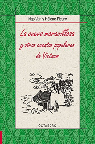 La cueva maravillosa: y otros cuentos populares de Vietnam (Biblioteca Básica nº 29)