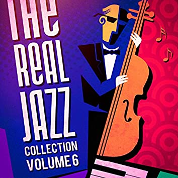 The Real Jazz Collection, Vol. 6