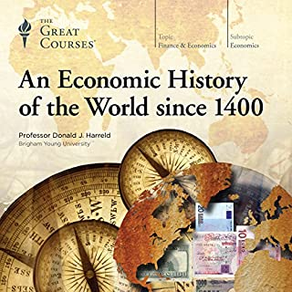 An Economic History of the World since 1400                   Written by:                                                                                                                                 Donald J. Harreld,                                                                                        The Great Courses                               Narrated by:                                                                                                                                 Donald J. Harreld                      Length: 24 hrs and 25 mins     21 ratings     Overall 4.5