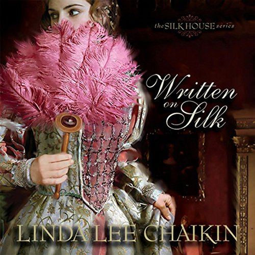 Written on Silk     Silk House Series, Book 2              By:                                                                                                                                 Linda Lee Chaikin                               Narrated by:                                                                                                                                 Christine Rendel                      Length: 13 hrs and 45 mins     11 ratings     Overall 4.3