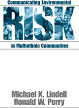 Communicating Environmental Risk in Multiethnic Communities - Vol. 7 (Communicating Effectively in Multicultural Contexts)