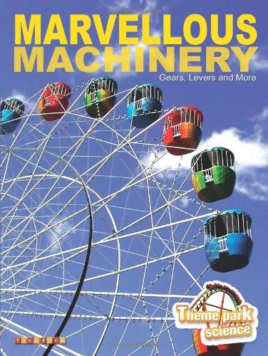 Theme Park Marvellous Machinery (Theme Park Science)
