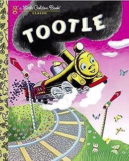 Tootle (Little Golden Book) by [Gertrude Crampton, Tibor Gergely]