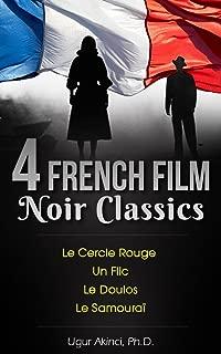 4 French Film Noir Classics by Jean-Pierre Melville: Le Samourai, Un Flic, Le Doulos, and Le Cercle Rouge