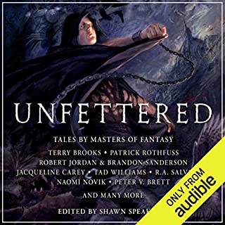 Unfettered     Tales By Masters of Fantasy               Autor:                                                                                                                                 Terry Brooks,                                                                                        Patrick Rothfuss,                                                                                        Robert Jordan,                   und andere                          Sprecher:                                                                                                                                 Peter Ganim,                                                                                        Marc Vietor,                                                                                        Bronson Pinchot,                   und andere                 Spieldauer: 20 Std. und 16 Min.     18 Bewertungen     Gesamt 3,9