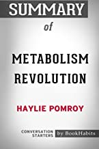 Summary of Metabolism Revolution by Haylie Pomroy: Conversation Starters