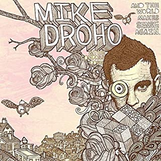 And The World Makes Sense Again by Mike Droho & The Compass Rose
